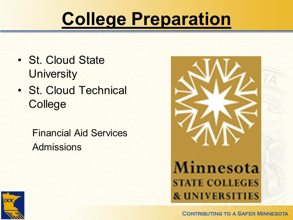 College Preparation St. Cloud State University St. Cloud Technical College Financial Aid Services Admissions