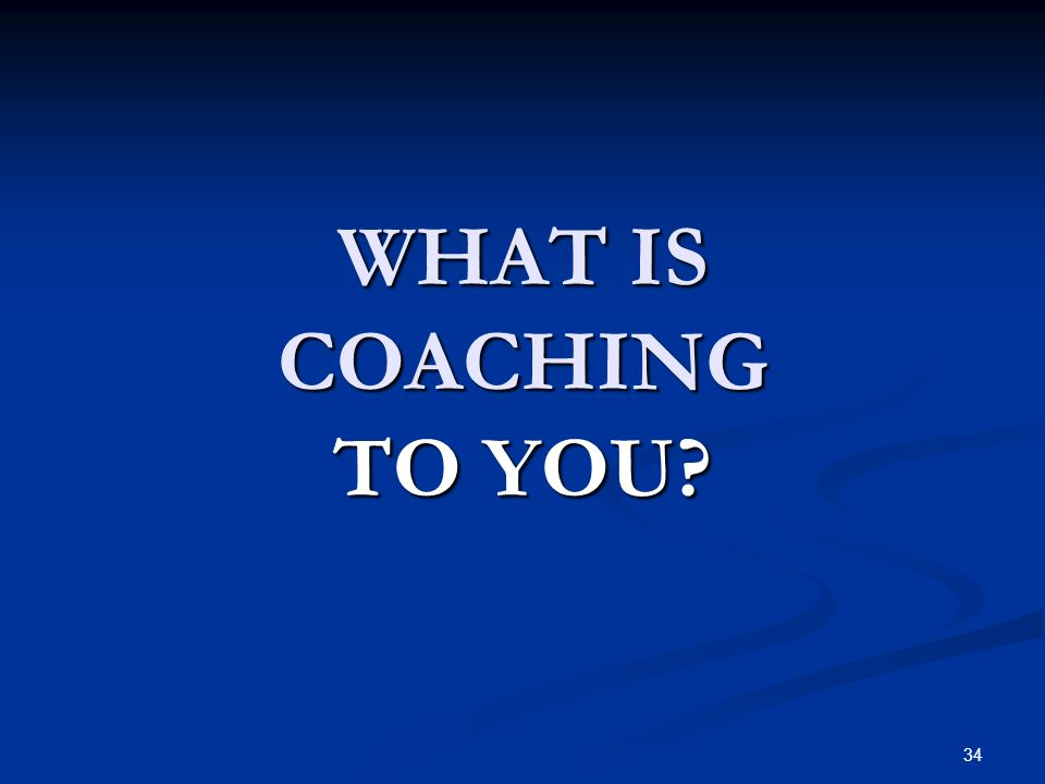 33 Determine PSP & Supports Coach the Family Develop Outcomes & Strategies