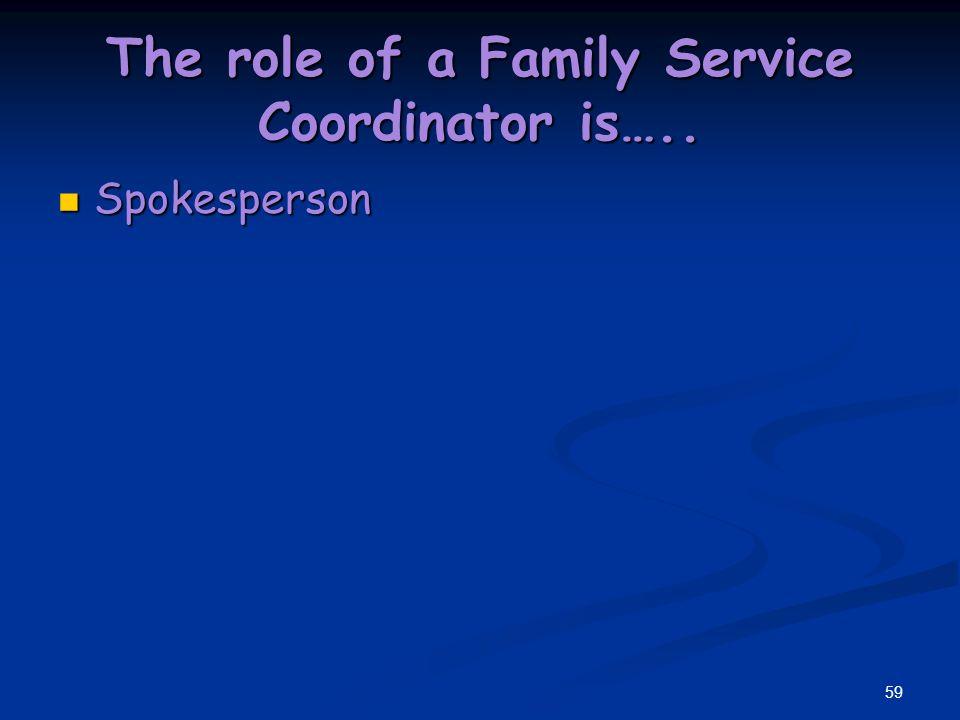 58 Family Service Coordinator