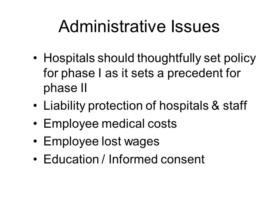 What Will Hospital Policy Be For: Leave granted to get vaccine & F/U.