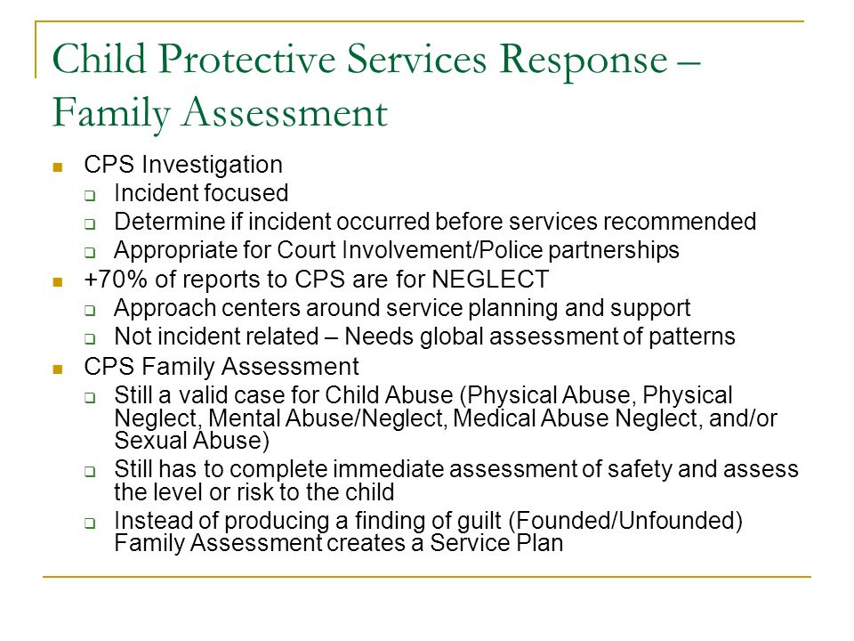 Family Assessment and Prenatal Substance Exposure VA law does not provide that prenatal substance exposure as the basis for a removal CPS is positioned to assess the risk factors to the child and safety planning for all contributing risk factors- Policy Requires a Family Assessment to be completed.