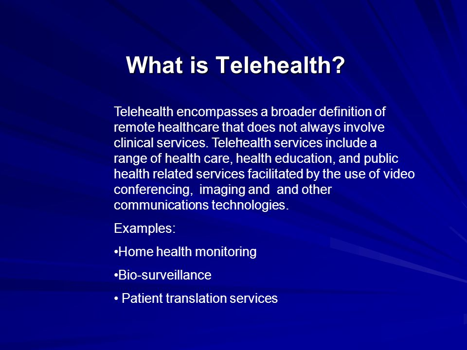 What is Telehealth?.