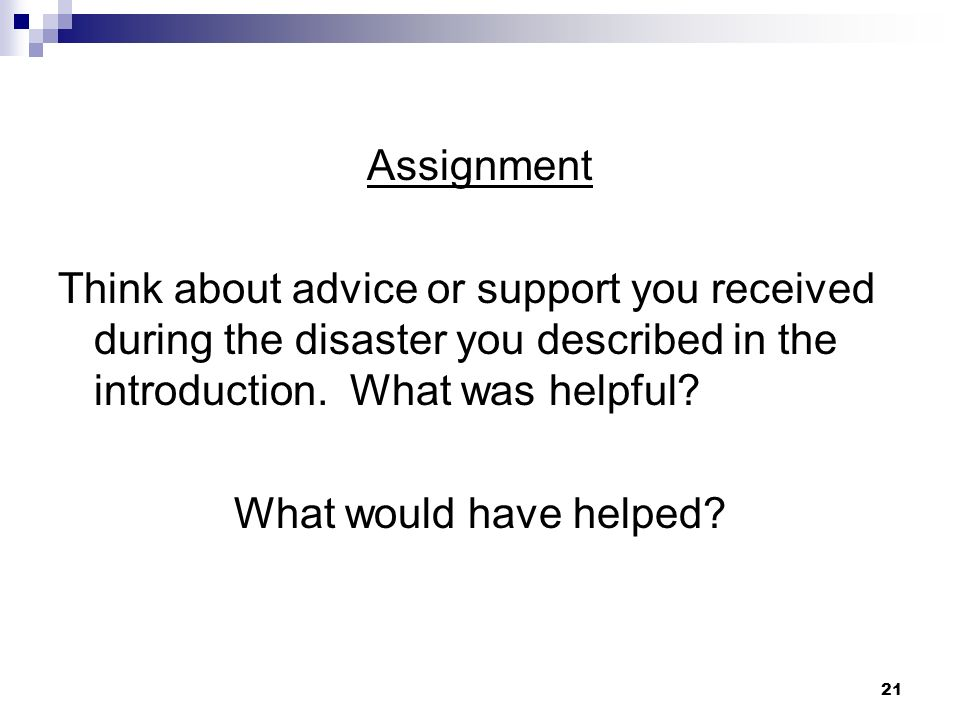 20 Phases of Recovery in a Disaster Situation Impact Heroic Honeymoon Inventory Disillusionment Reconstruction