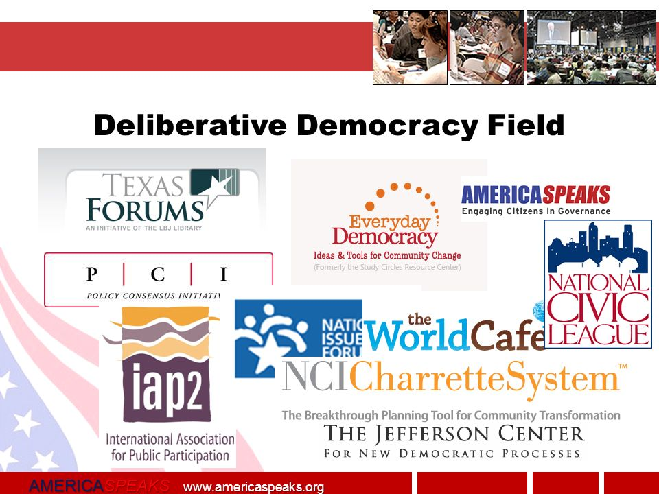 AMERICASPEAKS   Deliberative Democracy Field