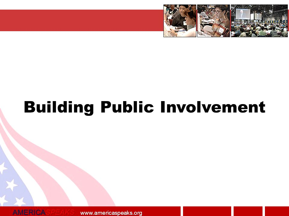 AMERICASPEAKS   Building Public Involvement