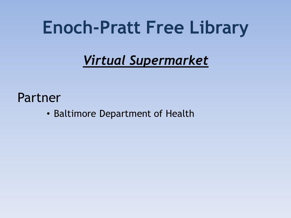 Enoch-Pratt Free Library Virtual Supermarket Partner Baltimore Department of Health