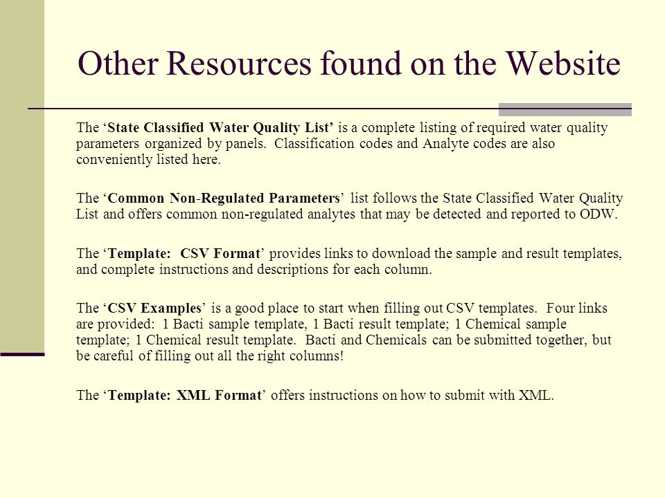 Other Resources found on the Website The State Classified Water Quality List is a complete listing of required water quality parameters organized by panels.