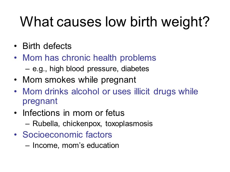 What causes low birth weight.
