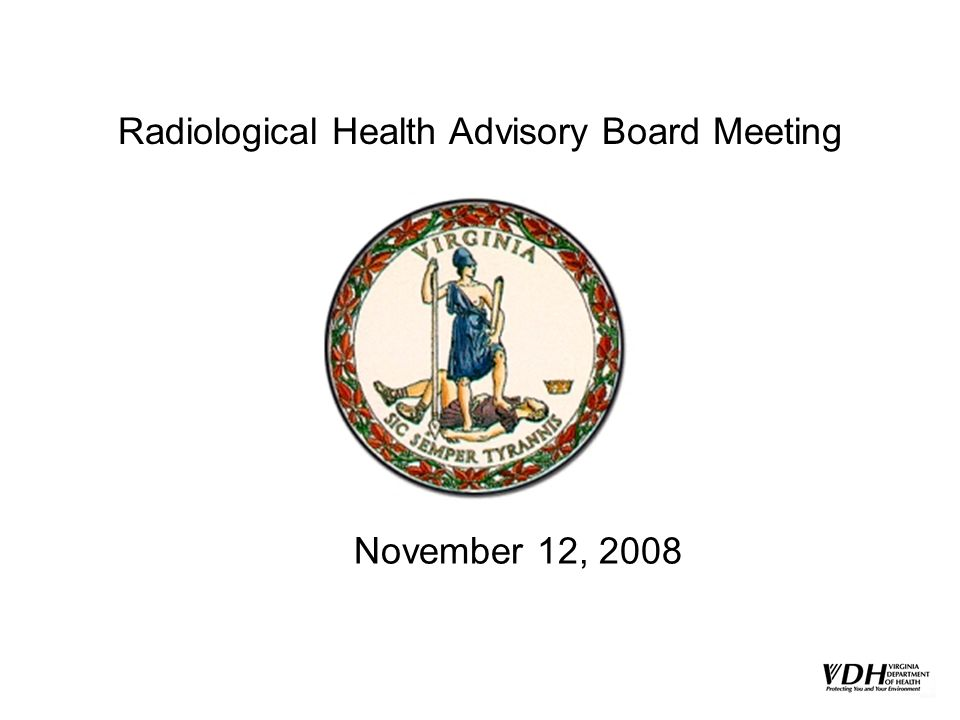 Radiological Health Advisory Board Meeting November 12, 2008