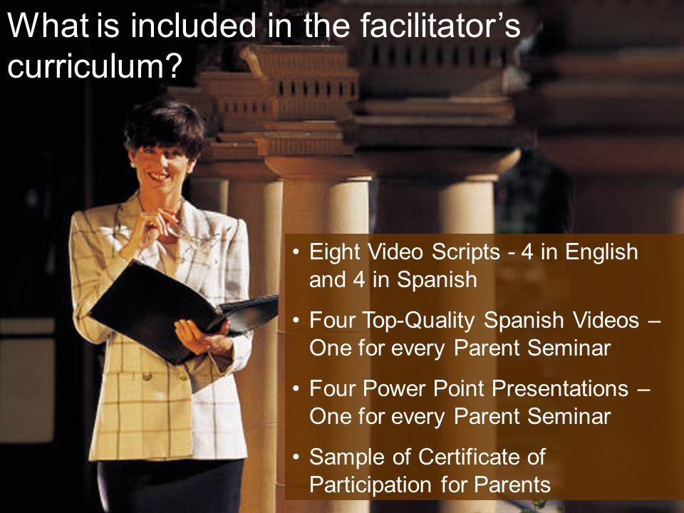 What is included in the facilitators curriculum.