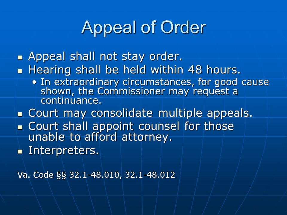 Appeal of Order Appeal shall not stay order. Appeal shall not stay order.