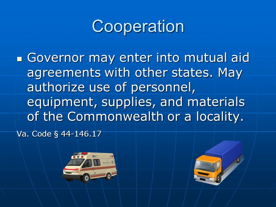 Cooperation Governor may enter into mutual aid agreements with other states.