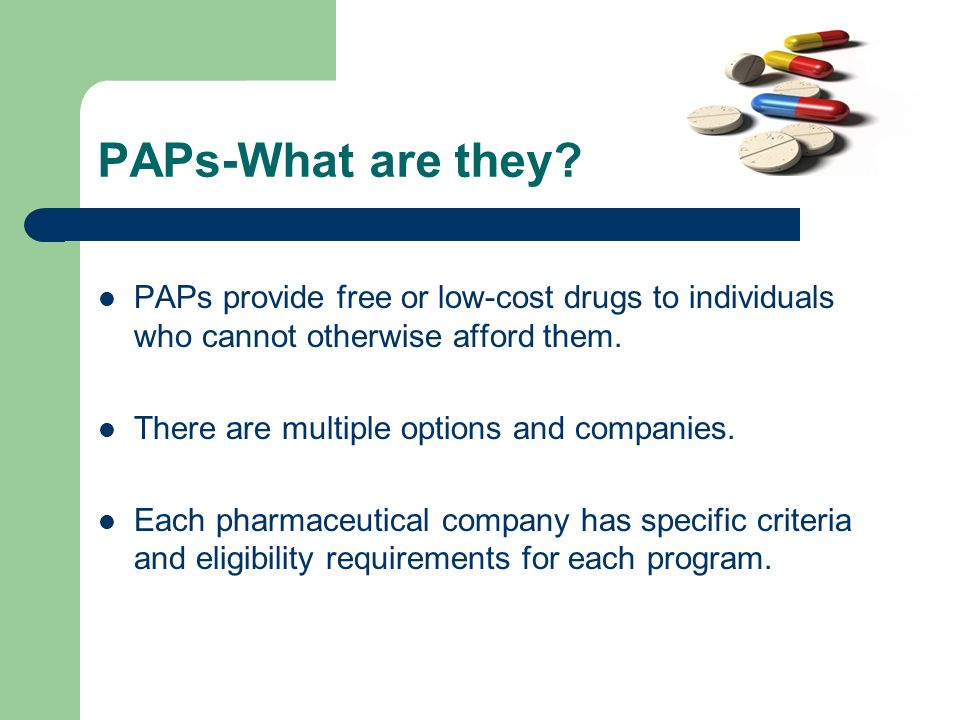 Whats next.How do I get medications. First Step – Refer all clients to Patient Services Inc.