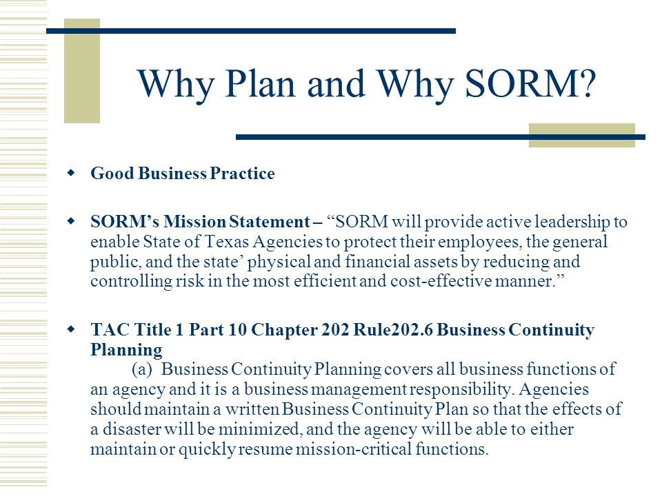 Why Plan and Why SORM.