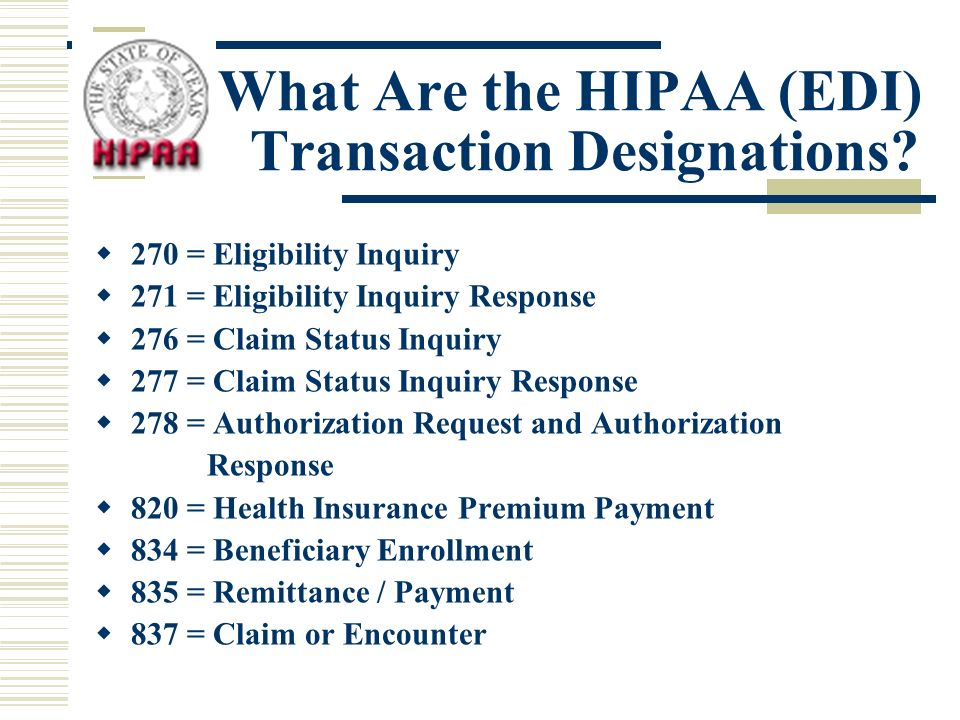 What Are the HIPAA (EDI) Transaction Designations.
