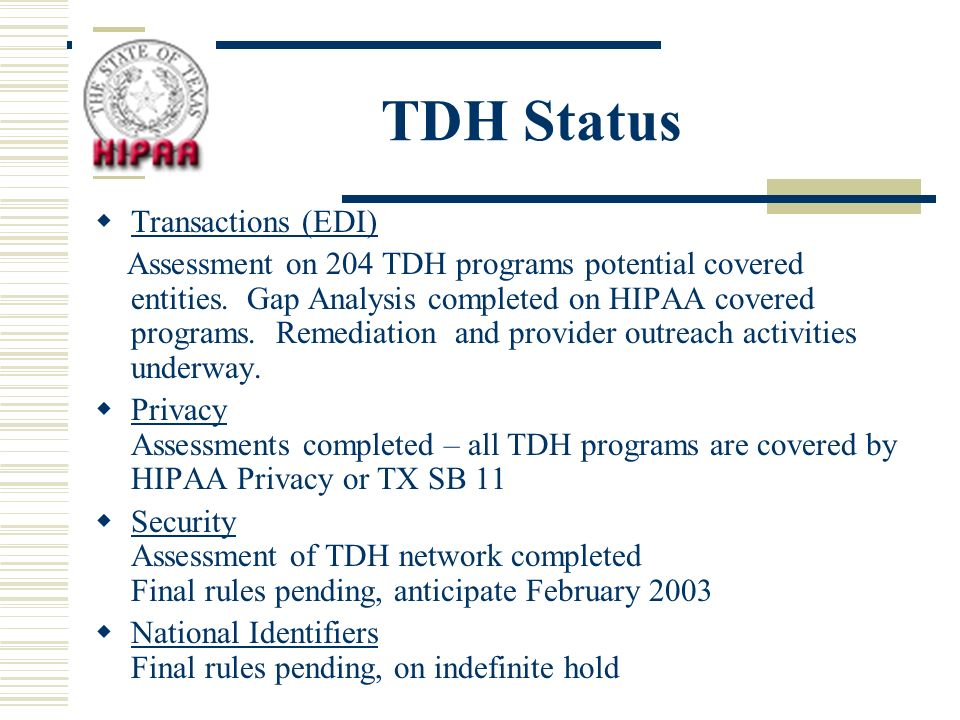 TDH Status Transactions (EDI) Assessment on 204 TDH programs potential covered entities.