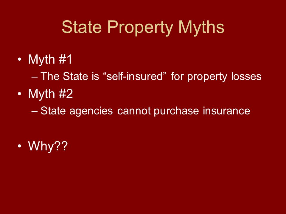 Todays Agenda State Property Myths Myth Busters Property Program Details Advantages of Program Enrollment Process Contact Information