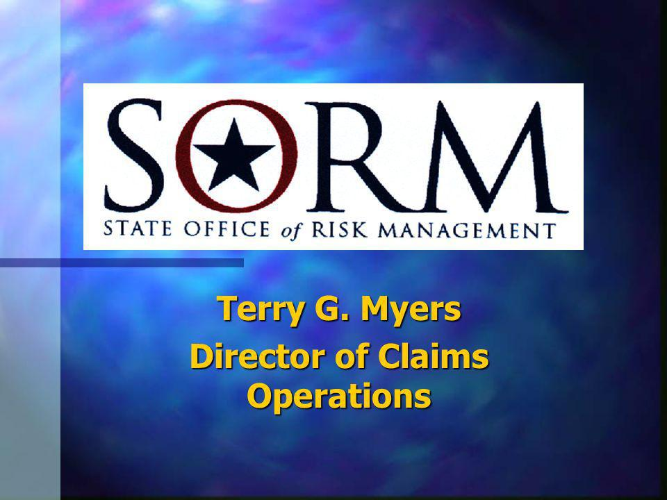 Terry G. Myers Director of Claims Operations