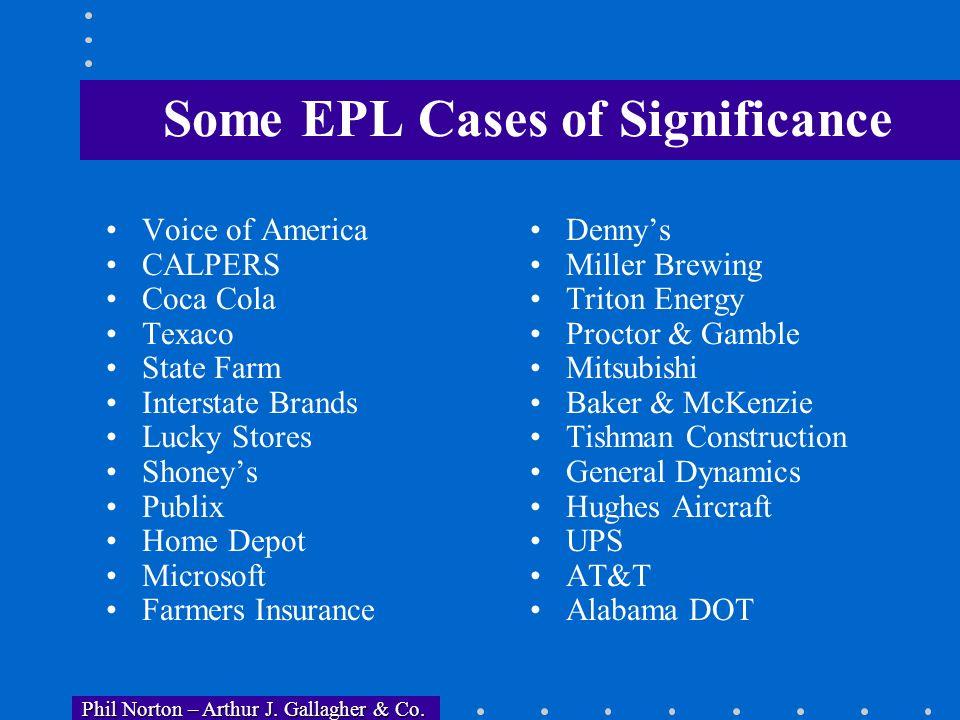 Phil Norton – Arthur J. Gallagher & Co. Phil Norton – Arthur J. Gallagher & Co. Statutes & Law Supporting EPL Claims Title VII Age Discrimination in E