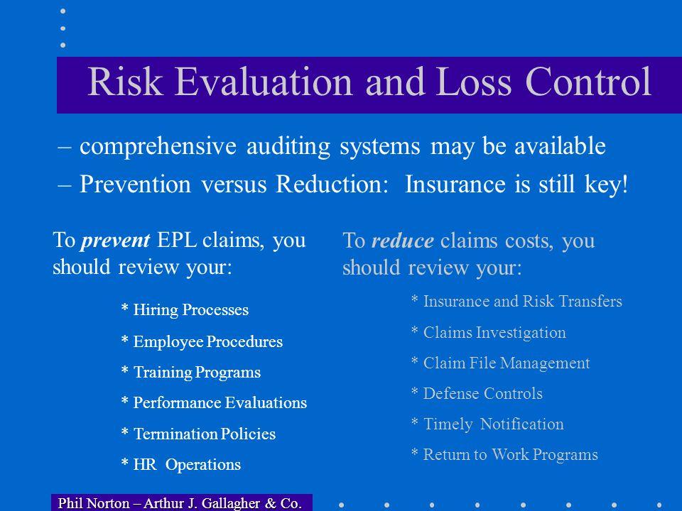 Phil Norton – Arthur J. Gallagher & Co. Phil Norton – Arthur J. Gallagher & Co. Responsibility for EP Compliance