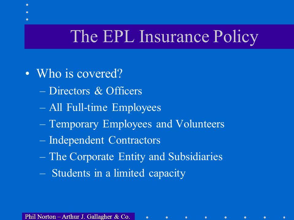 Phil Norton – Arthur J. Gallagher & Co. Phil Norton – Arthur J. Gallagher & Co. Appendix Additional Information on EPL Risks