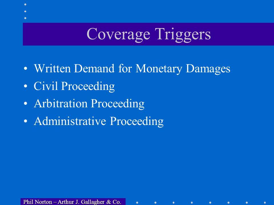 Phil Norton – Arthur J. Gallagher & Co. Phil Norton – Arthur J. Gallagher & Co. Coverages to Request Punitive Damages Back Pay Front Pay Pre/Post Judg