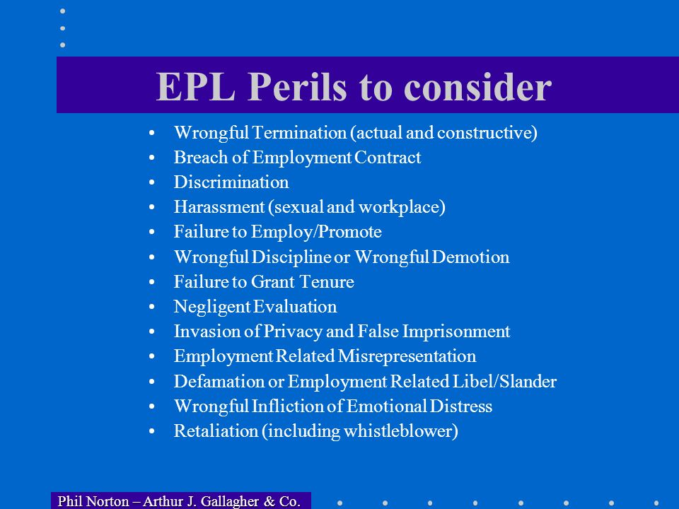 Phil Norton – Arthur J. Gallagher & Co. Phil Norton – Arthur J. Gallagher & Co. Factors Influencing EPL Losses 1. The Older Workers Benefit Protection