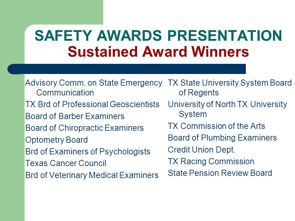 SAFETY AWARDS PRESENTATION Sustained Award Winners Advisory Comm.