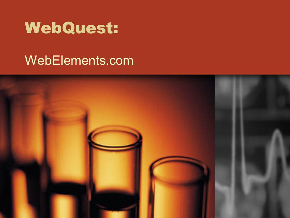 WebQuest: WebElements.com