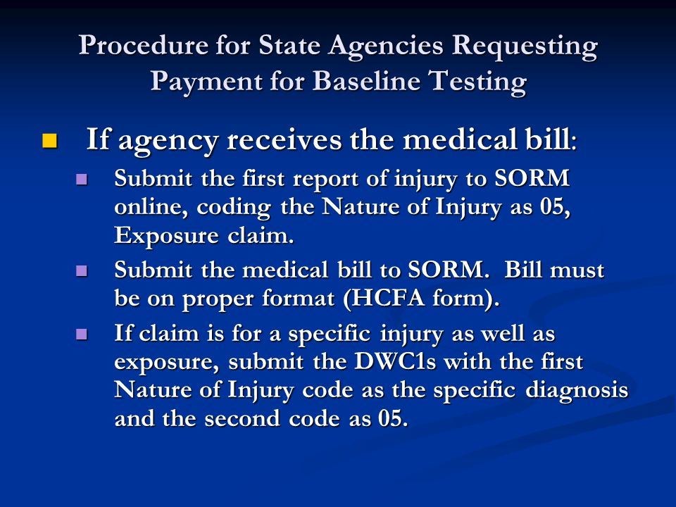 Procedure for State Agency Requesting Payment for Baseline Testing Possible exposure at the agency as defined by Health & Safety Code Chapter 81 & 85.