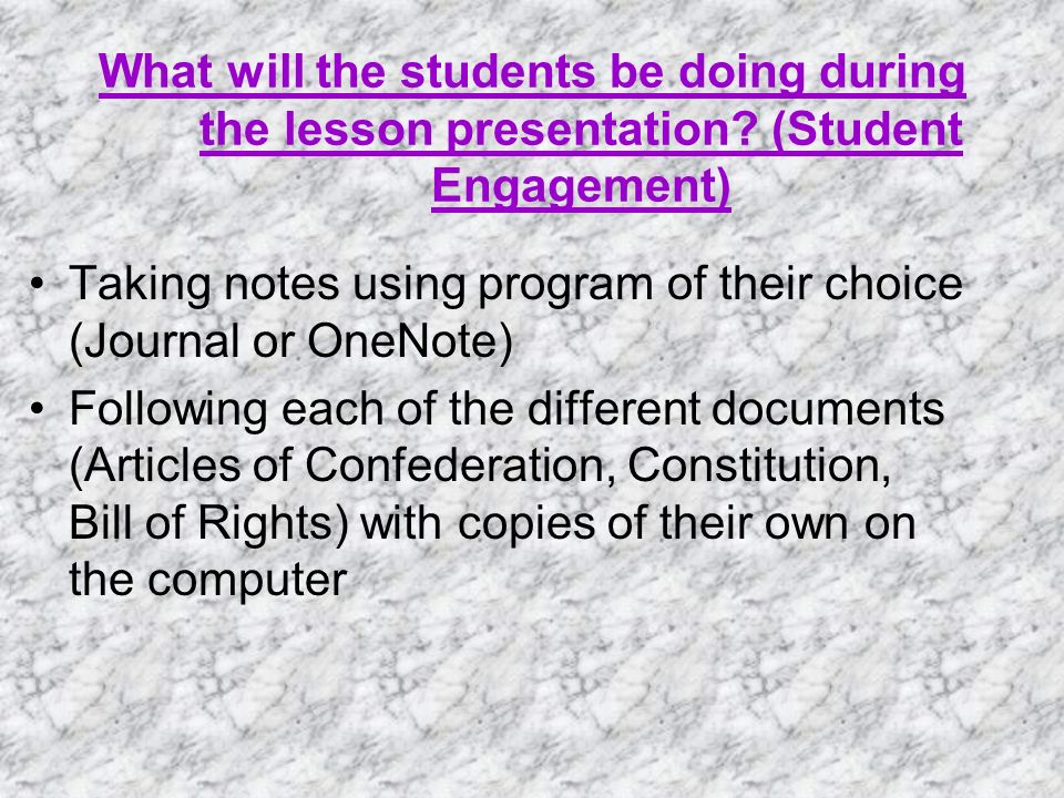 What will the students be doing during the lesson presentation.