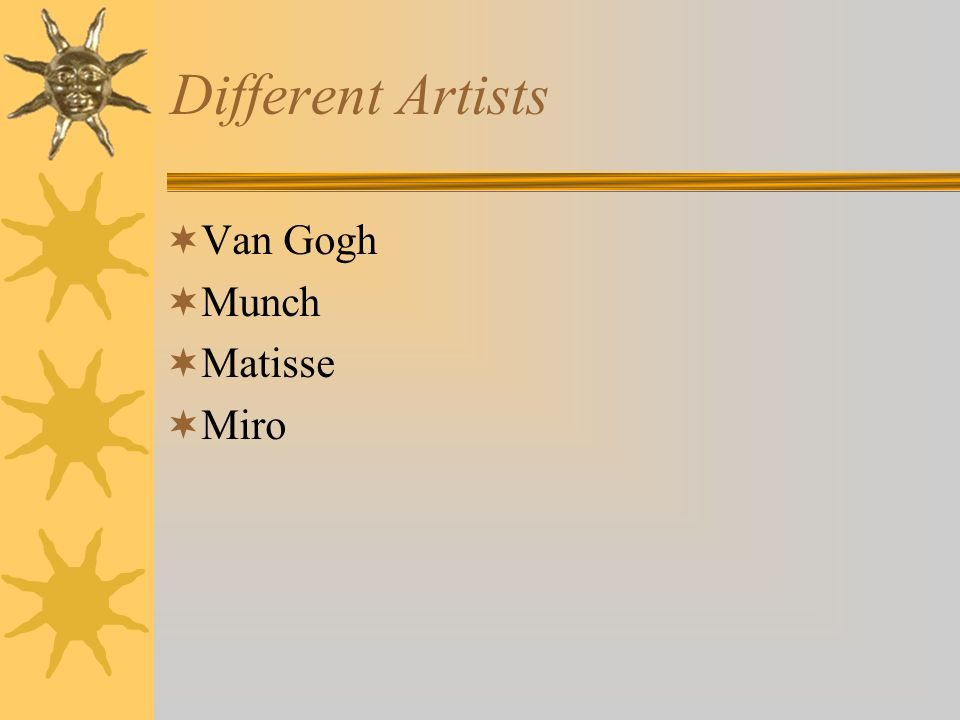 Different Artists Van Gogh Munch Matisse Miro