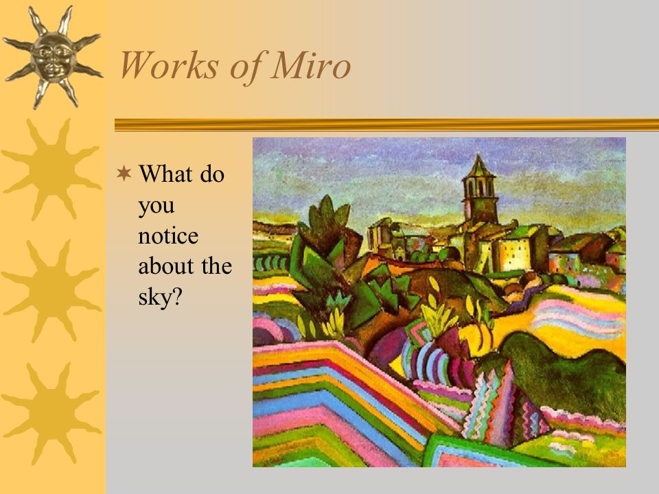 Works of Miro What do you notice about the sky