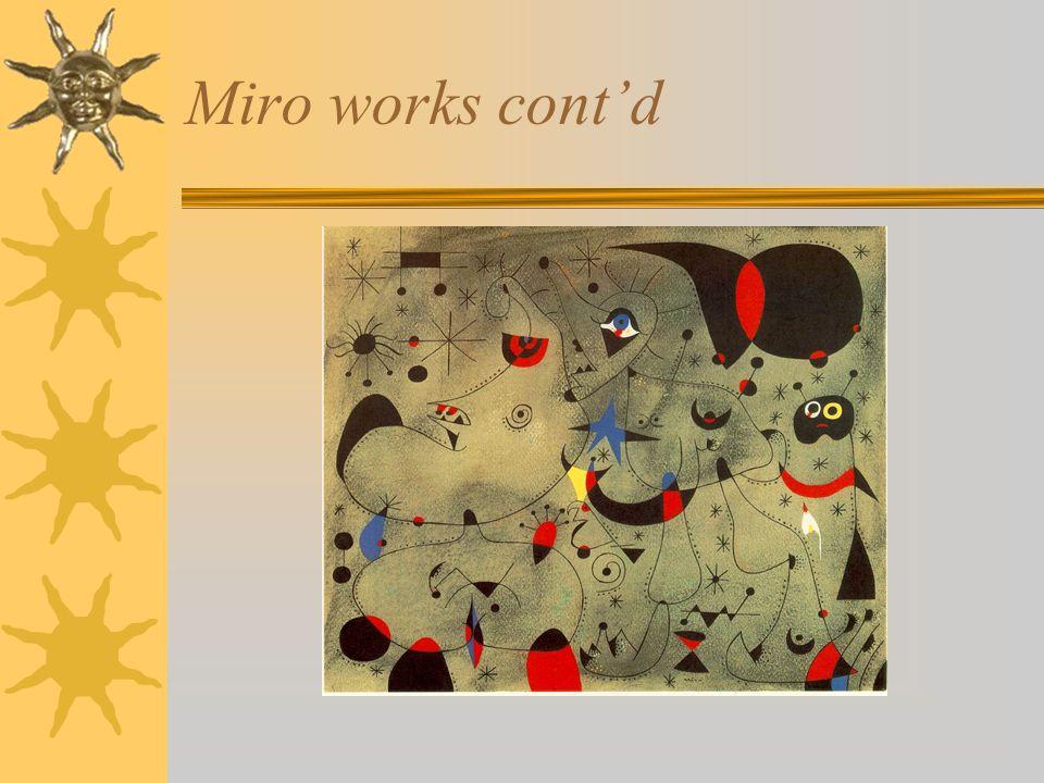 Miro works contd