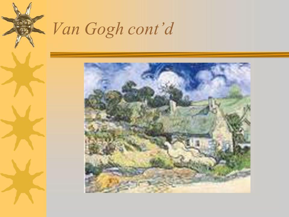 Van Gogh contd