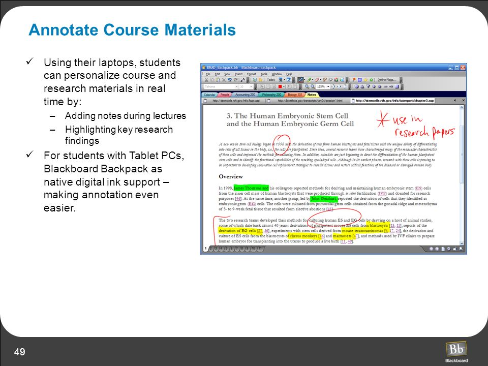 49 Annotate Course Materials Using their laptops, students can personalize course and research materials in real time by: –Adding notes during lecture