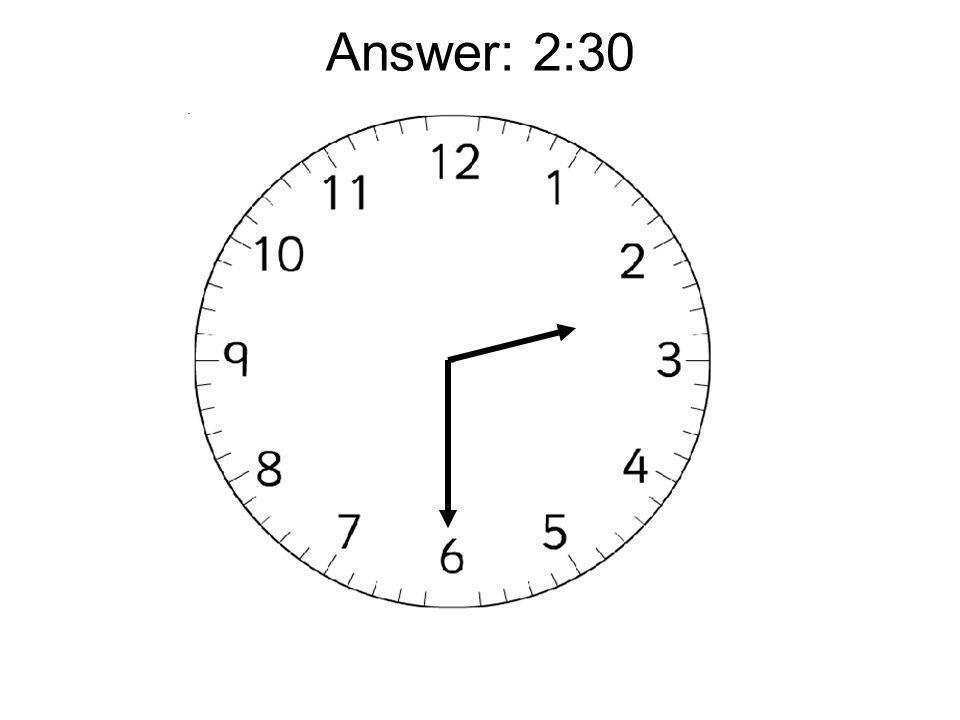 Answer: 2:30