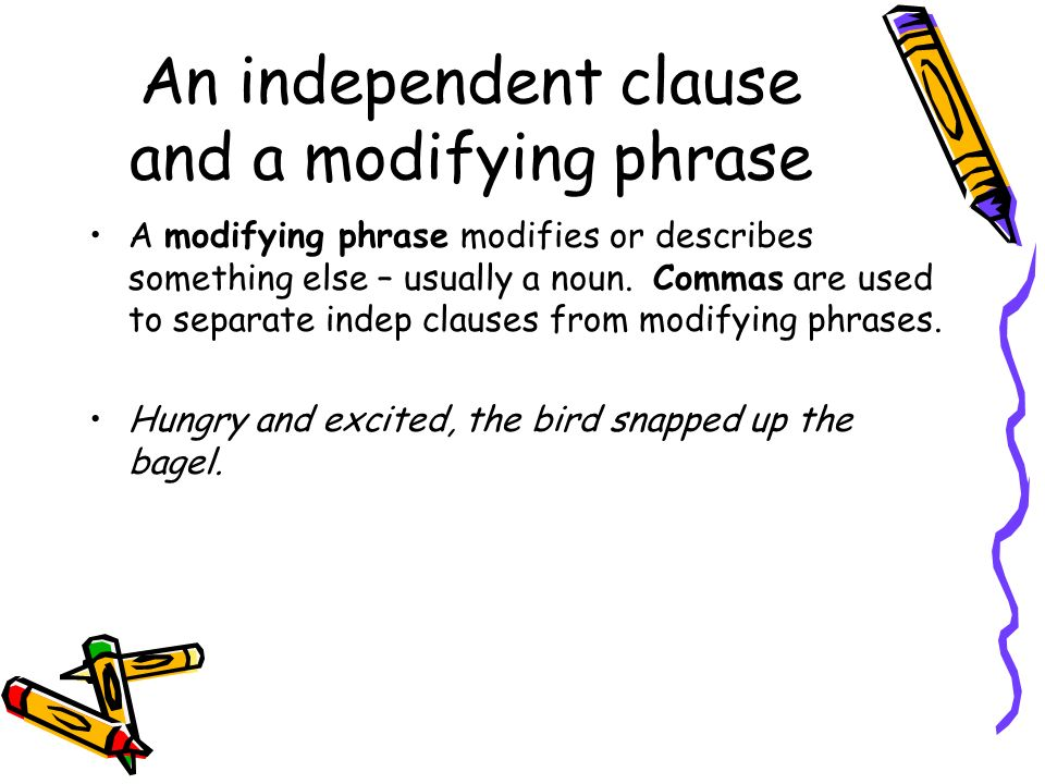 Commas and Restrictive/NonRestrictive Phrases Restrictive clause is essential to the meaning of a sentence and should NOT be separated from the rest of the sentence by commas.