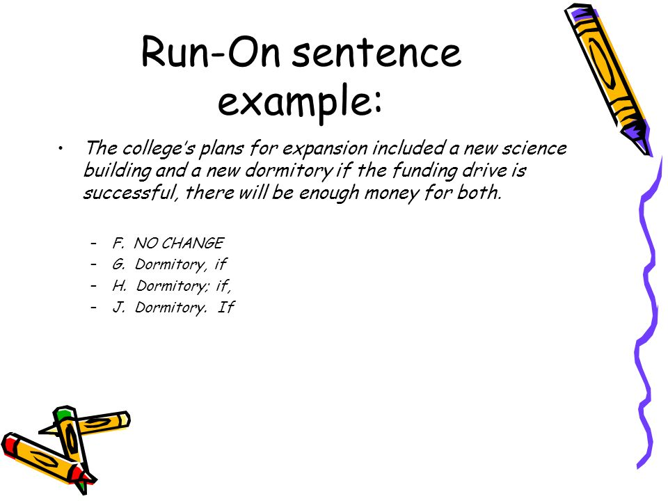 Avoid these common errors in sentence structure Error #3: Misplaced modifiers: –Modifying phrases followed by commas –Do the nouns being modified appear right after the modifiers.