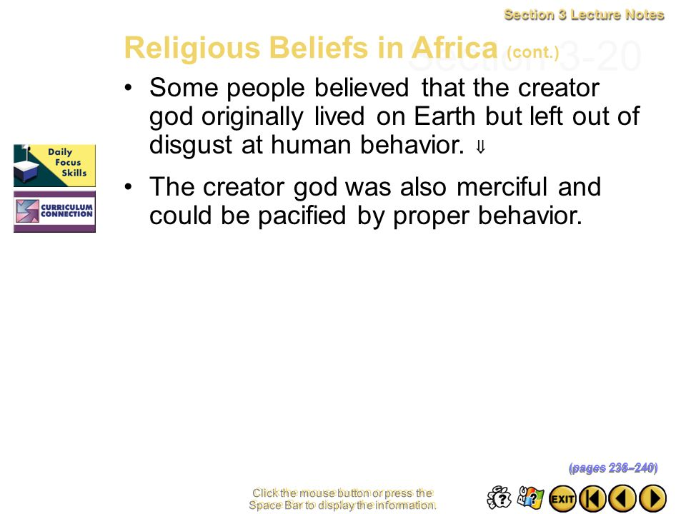 Section 3-19 Click the mouse button or press the Space Bar to display the information. Religious Beliefs in Africa (cont.) Sometimes a group of lesser