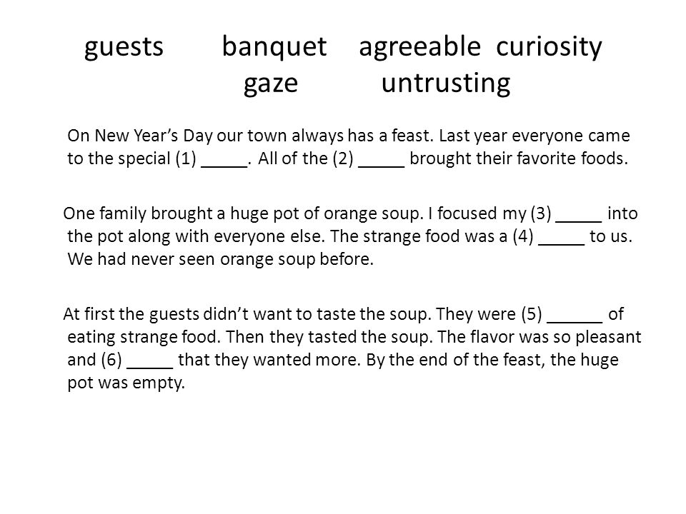 guests banquetagreeablecuriosity gazeuntrusting On New Years Day our town always has a feast.