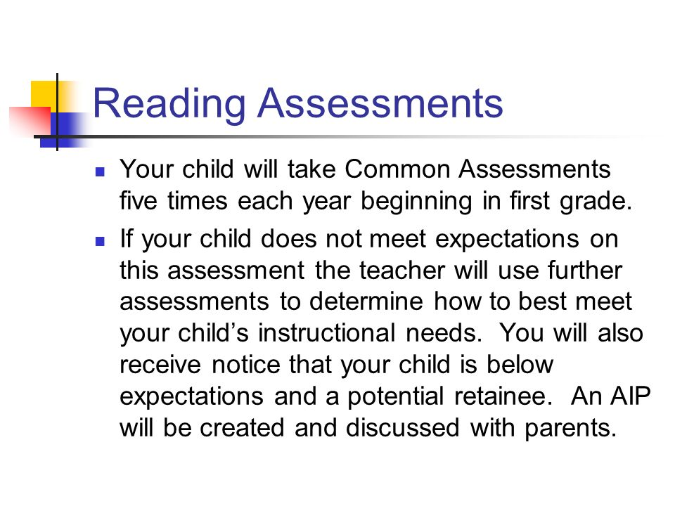 Assessments at School They are informative and important!