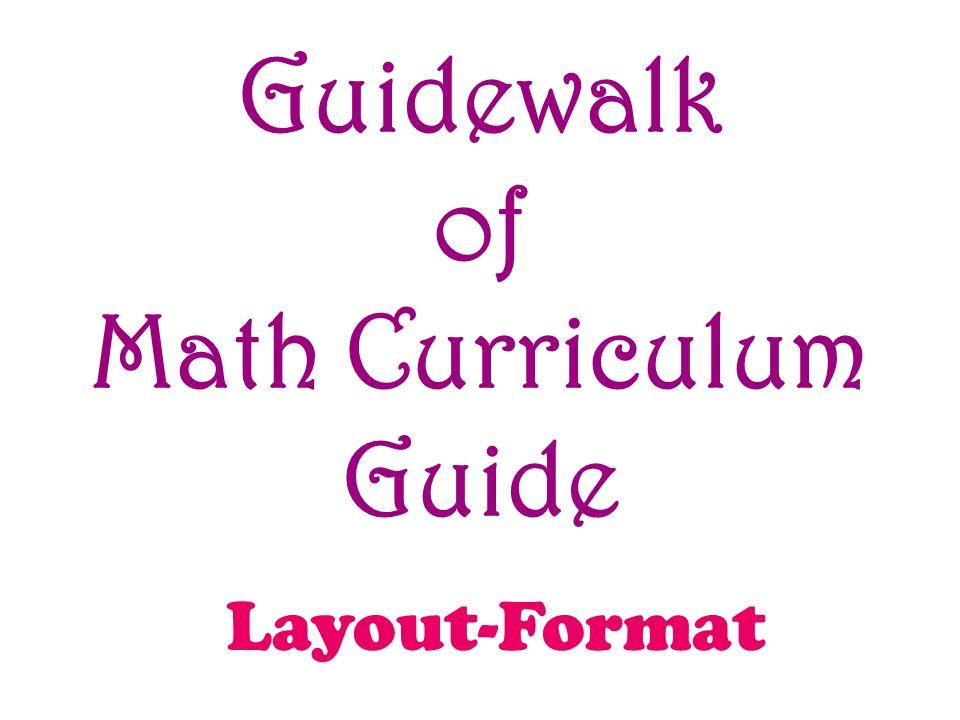 Guidewalk of Math Curriculum Guide Layout-Format