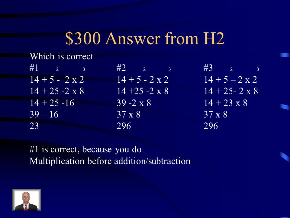 $300 Question from H2 Which is correct #1 2 3 #2 2 3 # x x – 2 x x x x x x 8 39 – 1637 x 837 x
