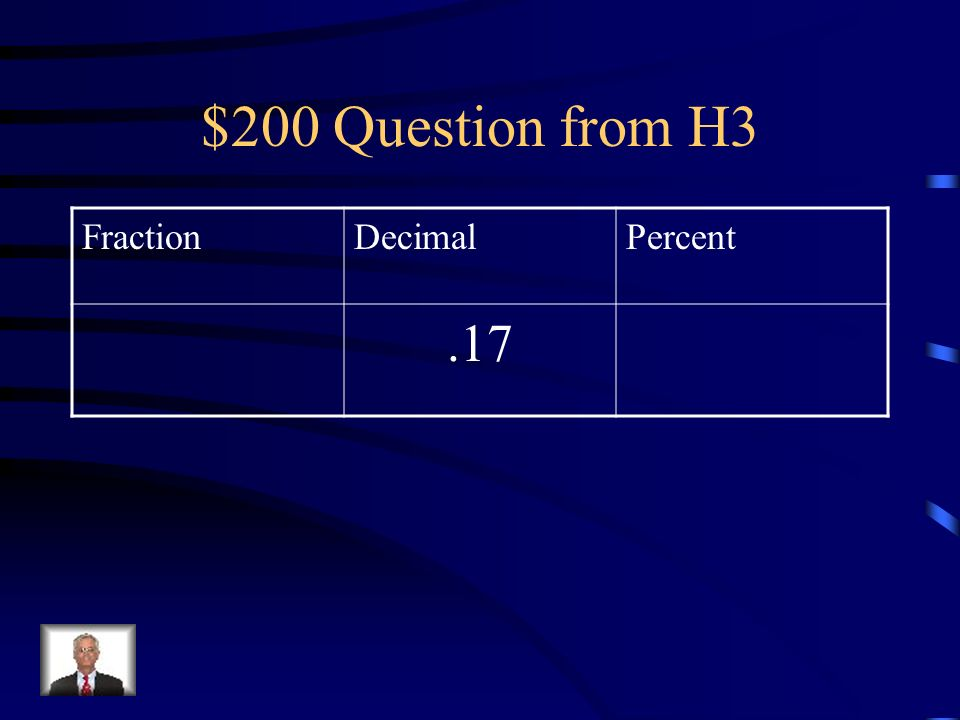 $100 Answer from H3 Express 9 as a decimal =
