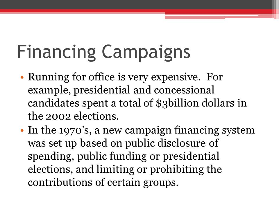 Financing Campaigns Created in 1974, the Federal Election Commission (FEC) is an independent agency that administers federal election laws and keeps records of campaign contributions.