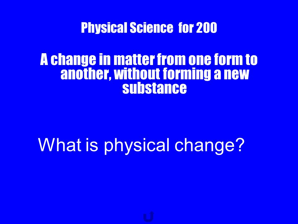Physical Science for 100 The amount of matter in something What is mass?