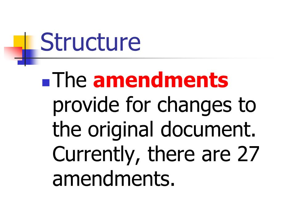 Chapter 3 – The Constitution Section 4 The Amendments