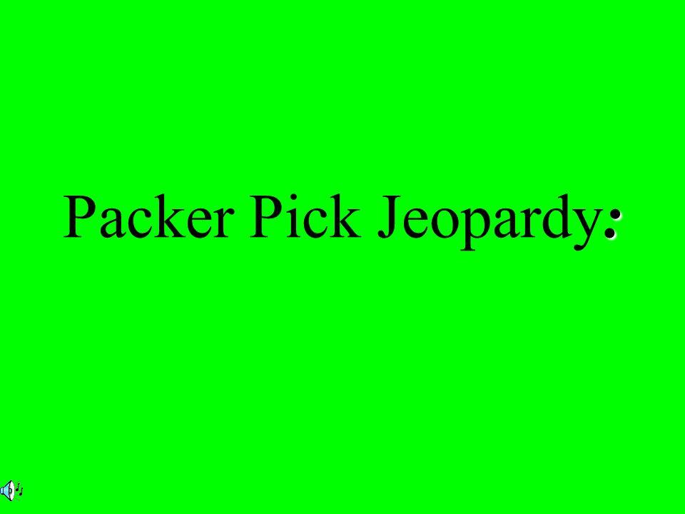 : Packer Pick Jeopardy: