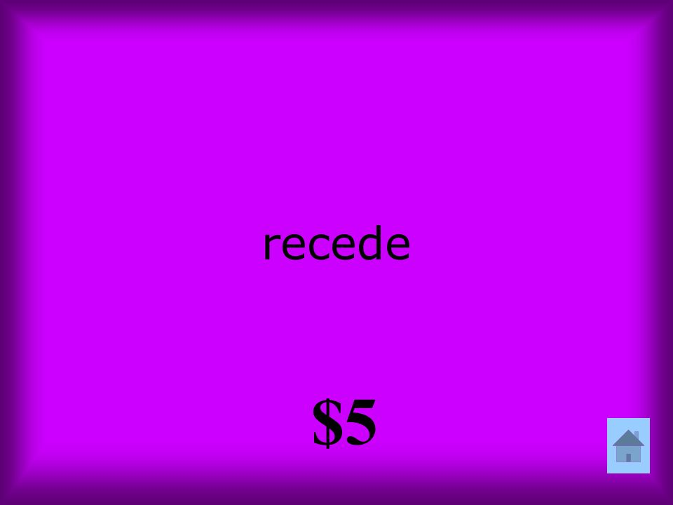 recede $5